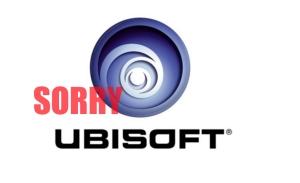 Sorry Ubisoft